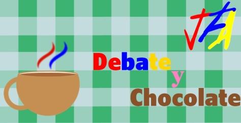 Debate y chocolate
